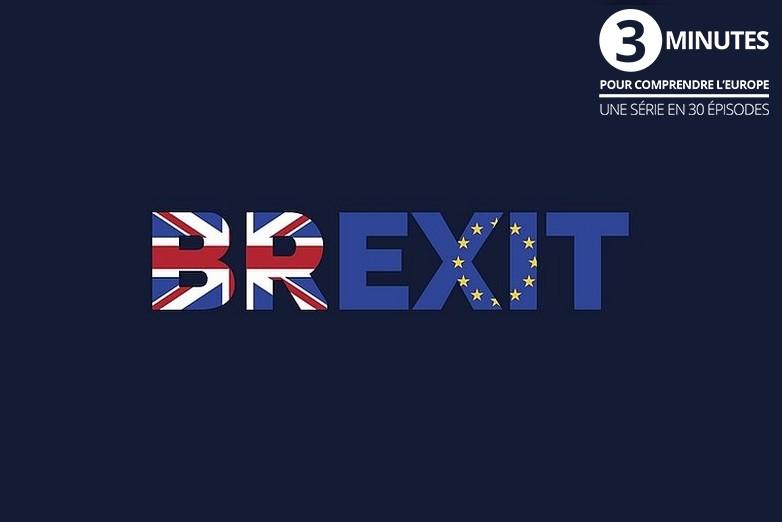 Le Brexit en 3 minutes