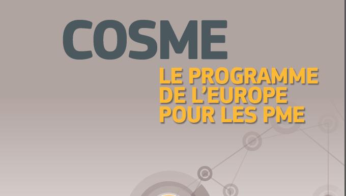 COSME : nouveau programme de stimulation de la compétitivité des entreprises & des P.M.E.