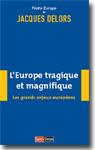 L'Europe tragique et magnifique - © Ed. Saint-Simon
