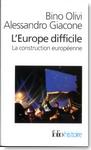 L'Europe difficile - © Gallimard, 2007