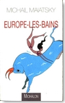 Europe-les-Bains - © Michalon