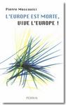 L'Europe est morte, vive l'Europe - © Perrin, 2006