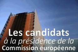 Les candidats à la présidence de la Commission européenne