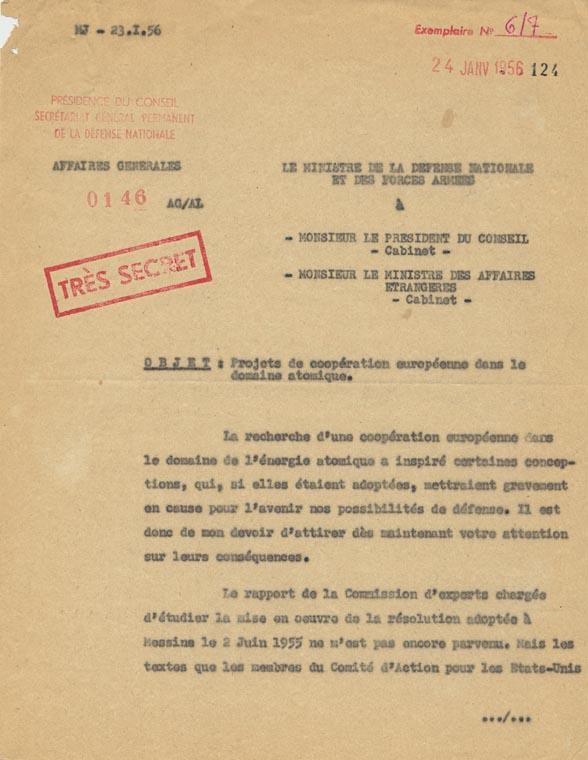 Objections du ministre de la Défense nationale à certains projets de coopération européenne dans le domaine de l'énergie atomique. Paris (Défense nat. à Aff. Étr.), 24 janvier 1956.