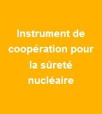 Instrument de coopération pour la sûreté nucléaire
