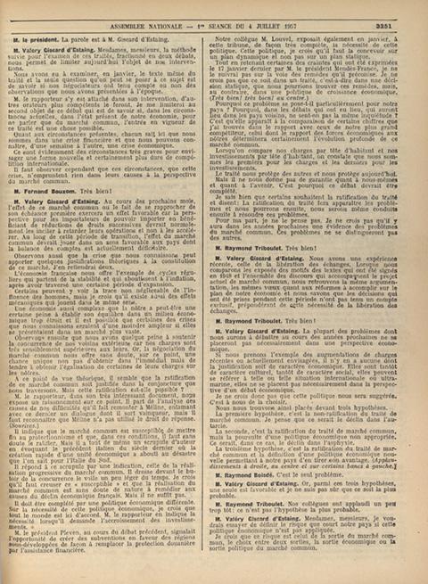 Intervention de Valéry Giscard d'Estaing lors de la séance du 4 juillet 1957 visant à inviter le Gouvernement à redéfinir sa politique économique afin que la France puisse bénéficier au mieux du marché commun.