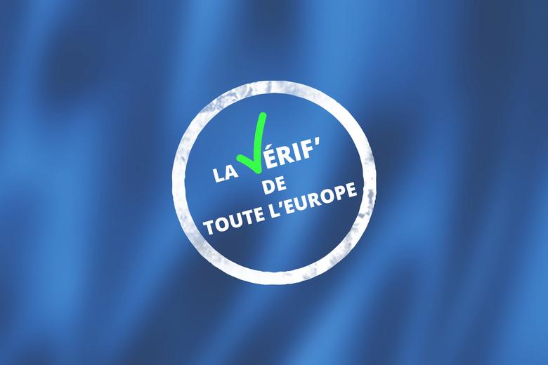 La Vérif'de Toute l'Europe