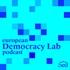 European Democracy Lab Podcast - Institut des Démocrates Européens