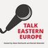 Talk Eastern Europe - New Eastern Europe