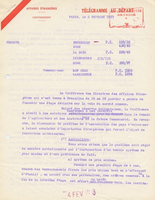 Télégramme du Quai d'Orsay aux ambassades de France en Belgique, en R.F.A., aux Pays-Bas, au Luxembourg et en Italie, relatif aux résultats de la conférence de Bruxelles. Paris, 2 février 1957.