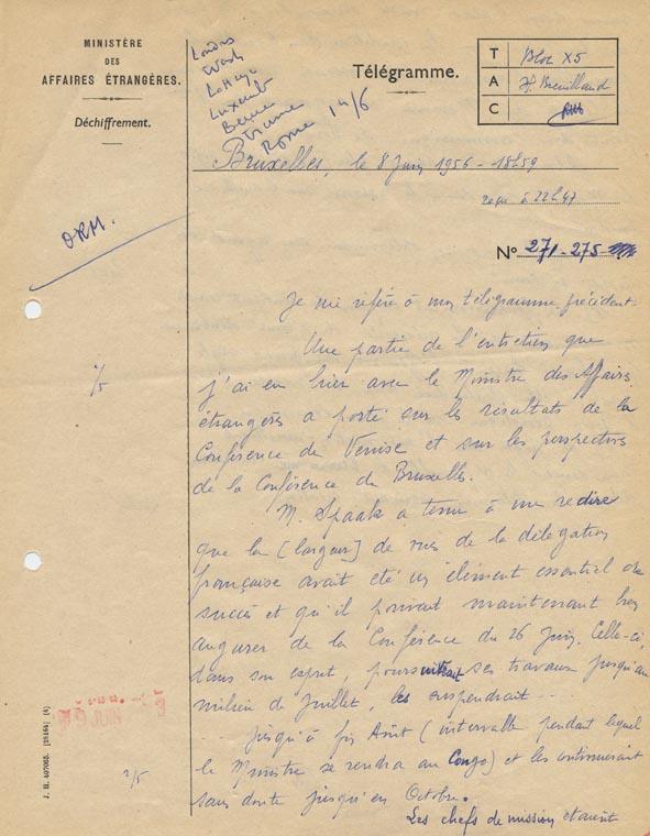 Télégramme adressé par Bernard Dufournier, premier conseiller à l'ambassade de France en Belgique, au Quai d'Orsay, relatif à son entretien du 7 juin 1956 avec Paul-Henri Spaak. Bruxelles, 8 juin 1956.