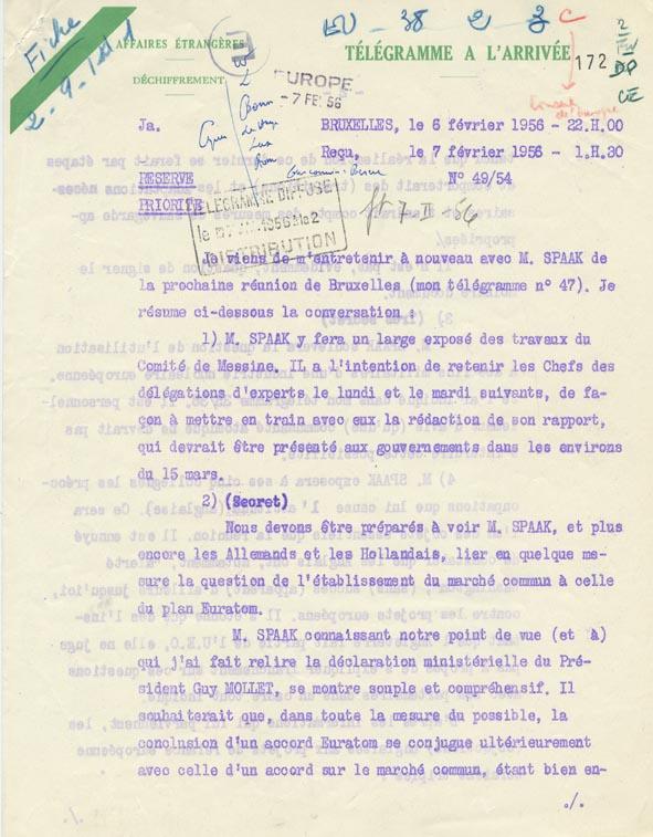 Télégramme concernant la position de Paul-Henri Spaak sur le Marché commun et l'Euratom. Bruxelles, 6 février 1956.