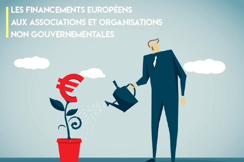 Quels sont les financements européens accessibles aux associations et aux ONG ?