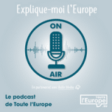 Podcast Explique-moi l'Europe